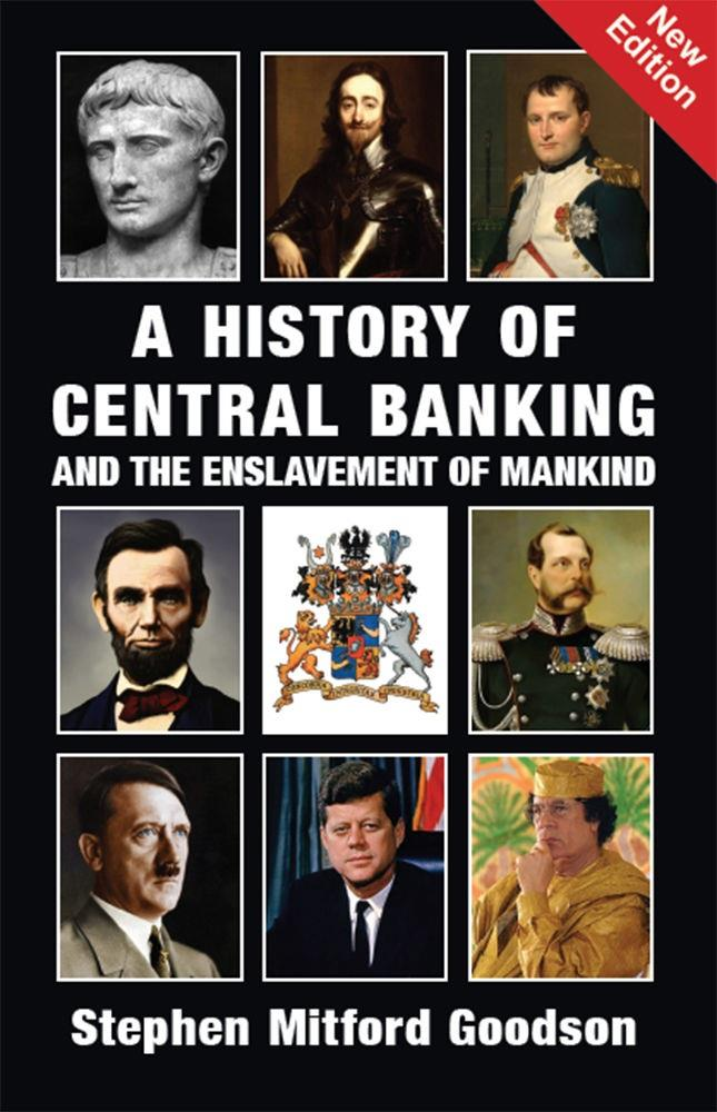 A History of Central Banking and the Enslavement of Mankind (PDF)