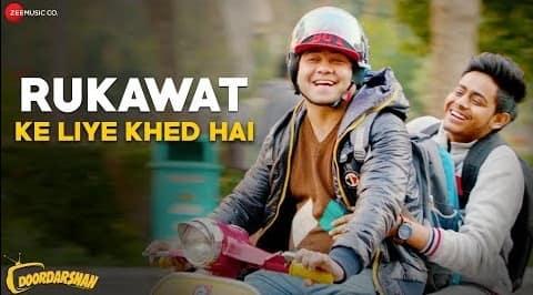 Rukawat Ke Liye Khed Hai Lyrics in Hindi, Meet Bros, Brijesh Shandilya, Doordarshan