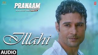 Ilaahi Lyrics - Pranaam - Sonu Nigam