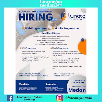 Lowongan Kerja Medan Terbaru Juni 2020 di PT. Lunata  Teknokindo Group