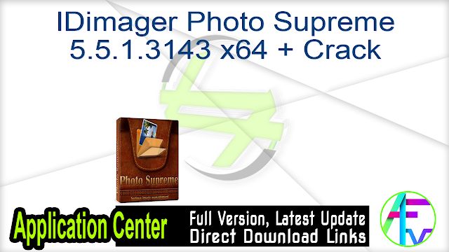 IDimager Photo Supreme 5.5.1.3143 x64 + Crack