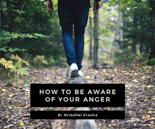 How To Be Aware Of Your Anger