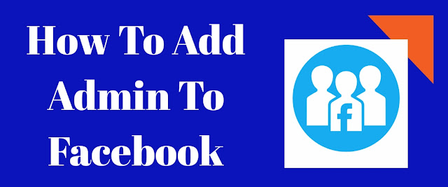 How To Add Admin To Facebook Group [ Full Guide ] in 2021.