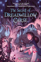 Review: The Secret of Dreadwillow Carse by Brian Farrey