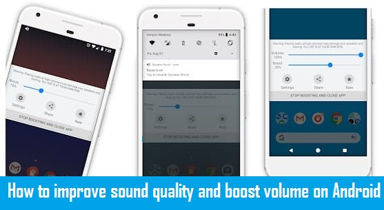 Improve Sound Quality And Boost Volume On Android