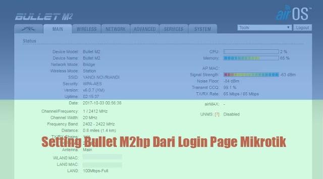 Setting AP Bullet M2hp Dari Jaringan Mikrotik