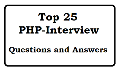 Top 25 PHP-Interview Questions and Answers