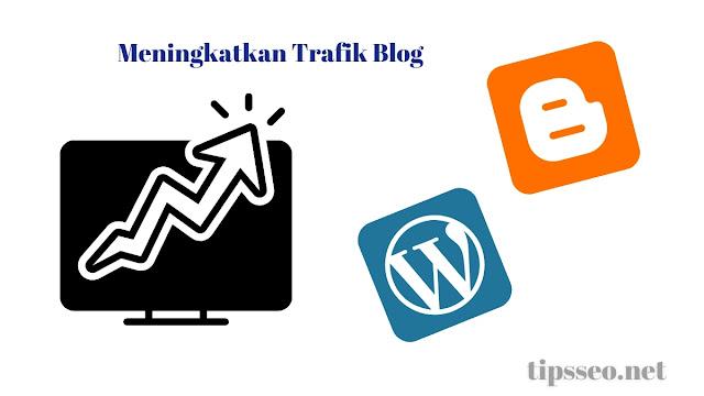 cara menambah trafik blog