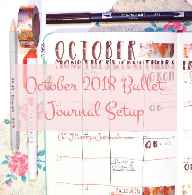 October 2018 Bullet Journal Setup