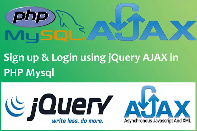 Sign Up and Login using jQuery AJAX in PHP Mysql