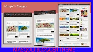 Masqoli Blogger Theme Premium Responsive - Responsive Blogger Template