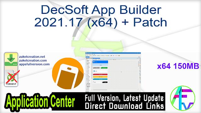 DecSoft App Builder 2021.17 (x64) + Patch
