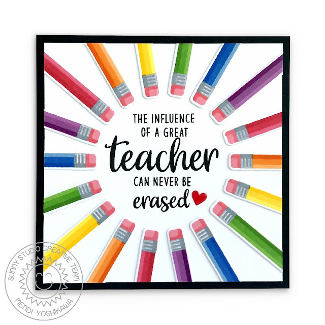 Sunny Studio Blog: The Influence of a Great Teacher Can Never Be Erased Rainbow Pencil Card (using Color My World & Teacher Appreciation Stamps)