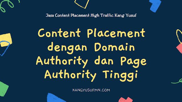 Content Placement dengan Domain Authority dan Page Authority Tinggi
