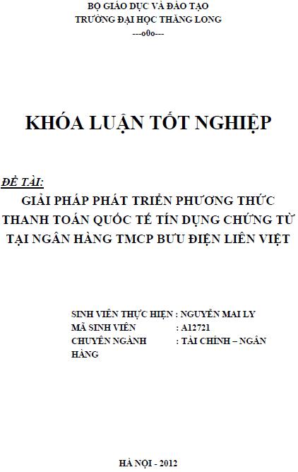Giải pháp phát triển phương thức thanh toán quốc tế tín dụng chứng từ tại Ngân hàng Thương mại Cổ phần Bưu điện Liên Việt