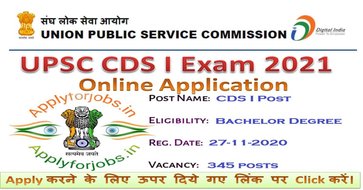 UPSC CDS I Recruitment 2021 Notification, applyforjobs.in