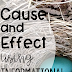 Cause and Effect Using Informational Text