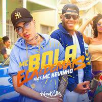 Baixar Ela é Demais - MC Bola feat. MC Kevinho Mp3