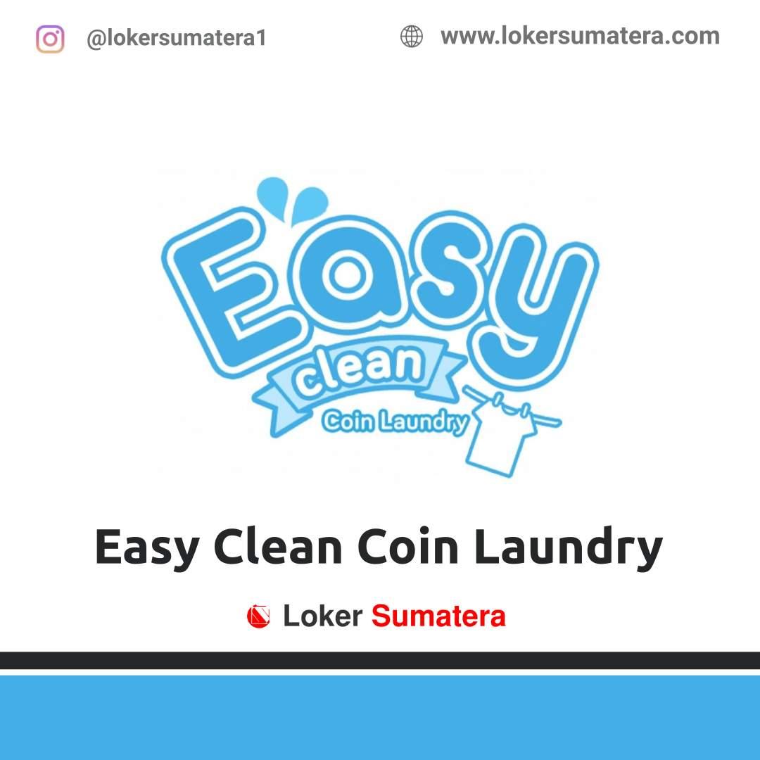 Lowongan Kerja Medan: Easy Clean Coin Laundry Februari 2021