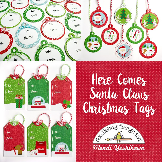 Doodlebug Design: Here Comes Santa Claus Christmas Holiday Gift Tags by Mendi Yoshikawa