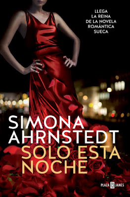 LIBRO - Solo esta noche Simona Ahrnstedt (Plaza & Janes - 5 Mayo 2016) NOVELA ROMANTICA | A partir de 18 años Edición papel & digital ebook kindle Comprar en Amazon España