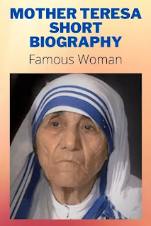 Biography of Mother Teresa in English
