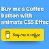 Buy me a Coffee button with animate CSS effects