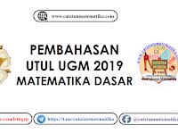 Pembahasan UTUL UGM 2019 Matematika Dasar Kode 934