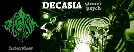 DECASIA - Interview décembre 2018 (Stoner, heavy psych)