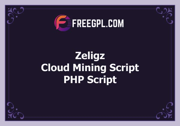 Zeligz Cloud Mining Script Free Download