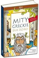http://www.taniaksiazka.pl/mity-greckie-dla-dzieci-lucyna-szary-p-704364.html