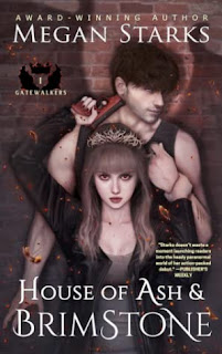 House of Ash and Brimstone by Megan Starks