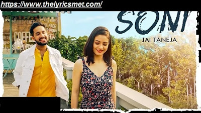 Soni Song Lyrics | Jai Taneja Ft. Chhavi Pradhan | Manish | Sachin Bhatia | Punjabi Songs 2020