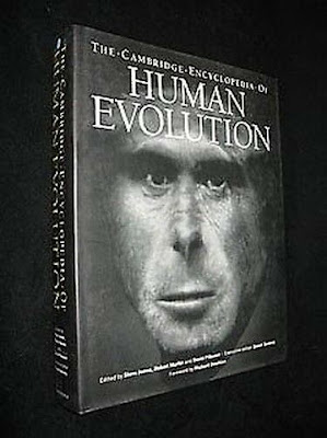 https://www.abebooks.com/Cambridge-Encyclopedia-Human-Evolution-Reference-Book/30431077078/bd?cm_mmc=ggl-_-US_Shopp_Trade-_-new-_-naa&gclid=CjwKCAiAqqTuBRBAEiwA7B66hZ6uPFN8Q24A2fzisnmVBLrw24YQ2U3wPnCq_H_oTPvXHNlZesH4PRoCCg8QAvD_BwE
