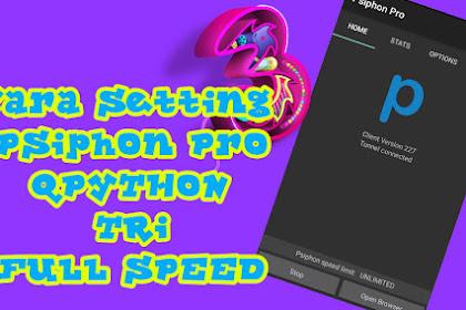 Cara Setting Psiphon Pro Tri Full Speed 2019