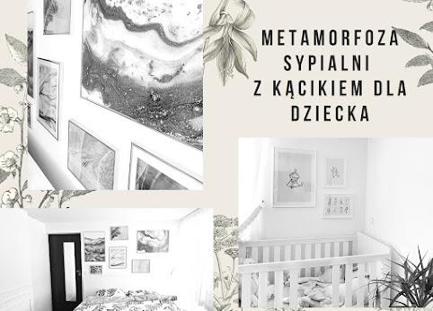 Metamorfoza mojej sypialni. Małe wielkie zmiany.