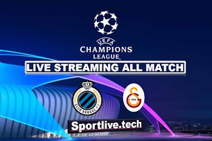 Live Streaming Club Brugge vs Galatasaray- UEFA Champions League