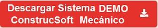 Descargar SISTEMA Demo - ConstrucSoft Mecánico