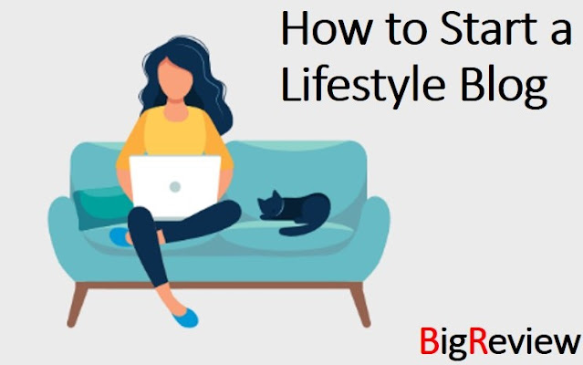 How to Start a Lifestyle Blog and Make Money