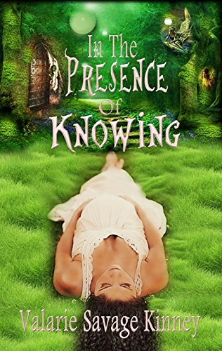 #APC #Spotlight: In The Presence Of Knowing by Valarie Savage Kinney!