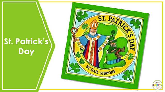 Are you looking for St. Patrick's Day Books you can share with your upper elementary students? St. Patrick's Day by Gail Gibbons is a perfect book to share with your 4th and 5th graders.