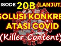 Konspirasi Bumi Datar Episode 20 B - Solusi Konkret Atasi Covid 19 | (Intisari Paparan Dr. Kaufman Di LondonReal)
