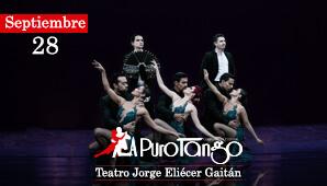 A PURO TANGO en Teatro Jorge Eliecer Gaitan Bogotá 2019