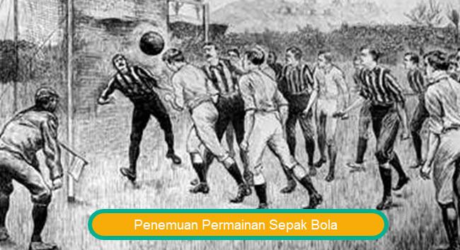 Penemuan Permainan Olahraga Sepak Bola