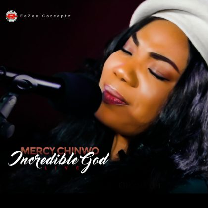 Audio + Video: Mercy Chinwo – Incredible God (Live)
