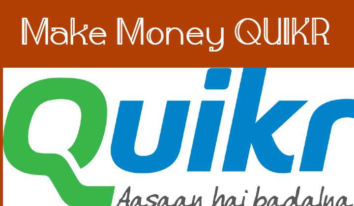 Earning thousands of money by selling OLX and QUIKR.