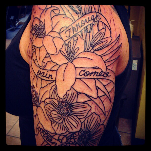 """With Pain Comes Strength Tattoos: FettBuilt: Lily Tattoo, """"through Pain Comes Strength"""""""