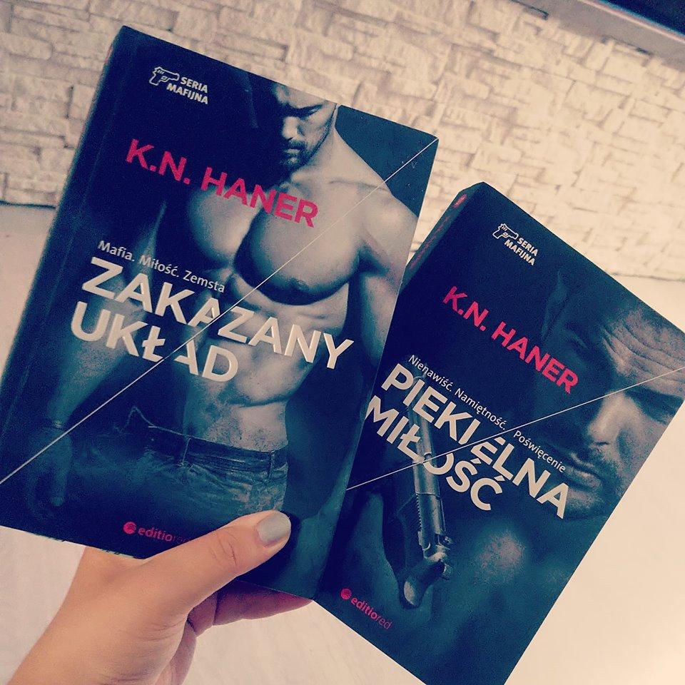 K.N Haner - Zakazany Układ - Piekielna Miłość - Wydawnictwo Editio Red - Recenzja