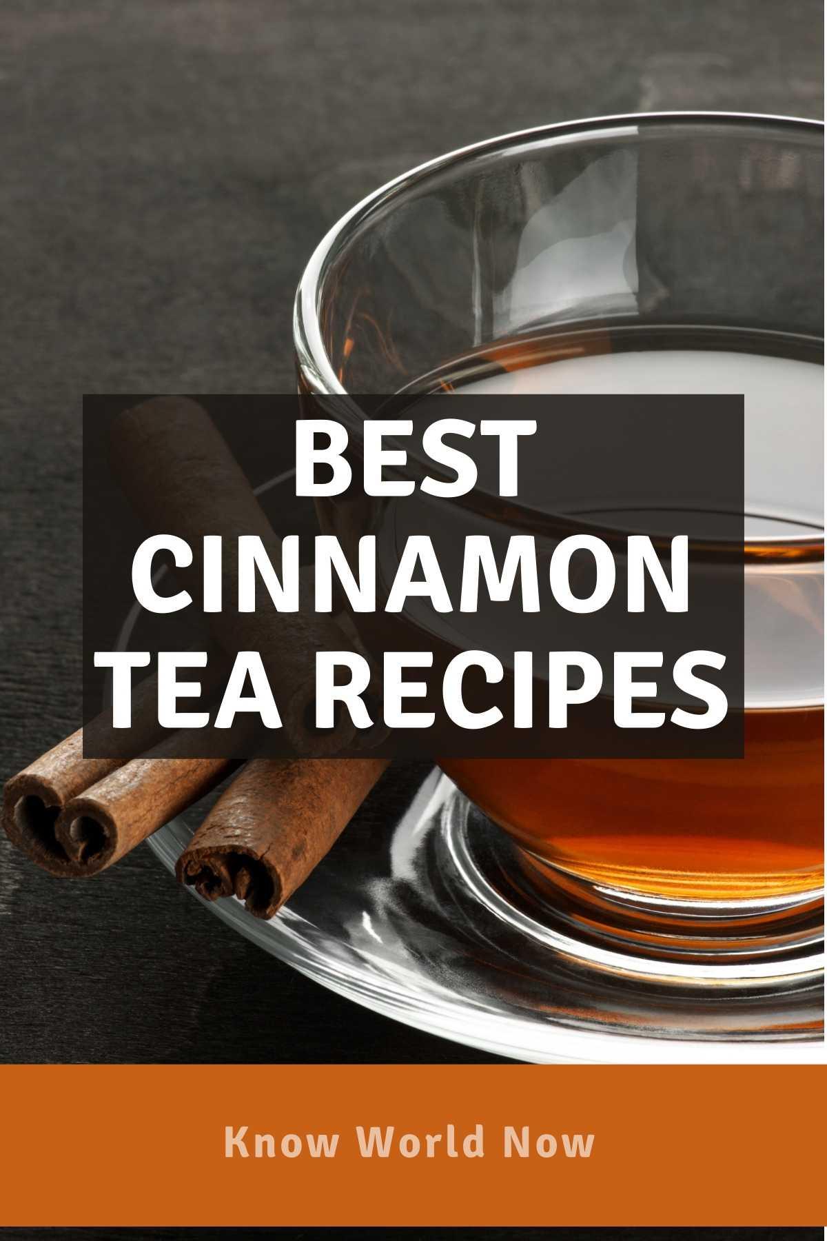 Best Cinnamon Tea Recipe
