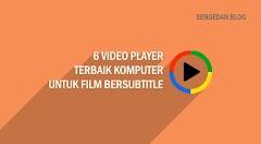 6 Video Player Terbaik Komputer untuk Film Bersubtitle